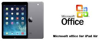 Microsoft Office for iPad Air